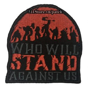 Patch Who Will Stand Against Us